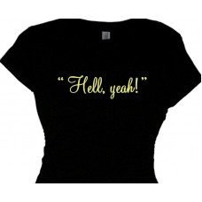 Hell Yeah! - Country and Southern Girls Tees